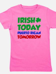 Irish Today Puerto Rican Girl's Tee