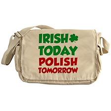 Irish Today Polish Tomorrow Messenger Bag