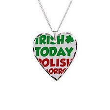 Irish Today Polish Tomorrow Necklace