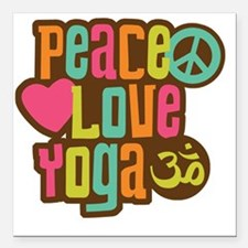 "PeaceLoveYoga1 Square Car Magnet 3"" x 3"""