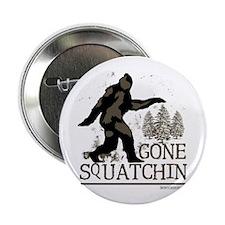 """gonesquatchinRESIZED 2.25"""" Button"""