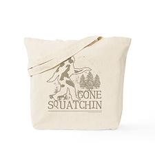 gonesquatchin2DARKRESIZE Tote Bag