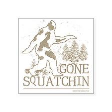 """gonesquatchin2DARKRESIZE Square Sticker 3"""" x 3"""""""