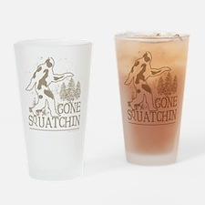 gonesquatchin2DARKRESIZE Drinking Glass