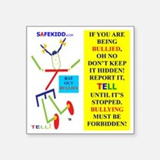 """Bully forbidden.TI.2 Square Sticker 3"""" x 3"""""""