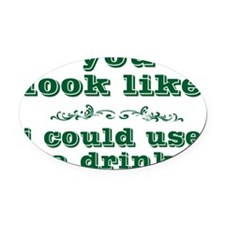 you-look-likegr Oval Car Magnet