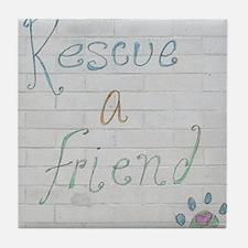 rescue a friend Tile Coaster