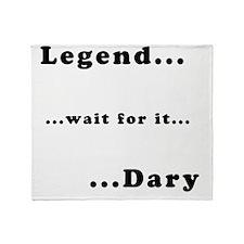 himym_legendary_dark Throw Blanket