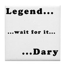 himym_legendary_dark Tile Coaster