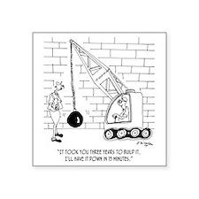 "6384_demolition_cartoon_EK Square Sticker 3"" x 3"""