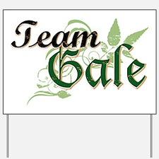 Team Gale Yard Sign