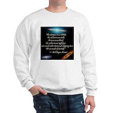 Sagan quote Sweatshirt
