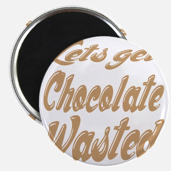 chocolate_wasted Magnet