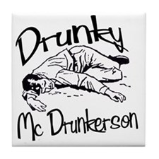 drunky_mcdrunkerson Tile Coaster