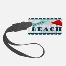 To The Beach Luggage Tag