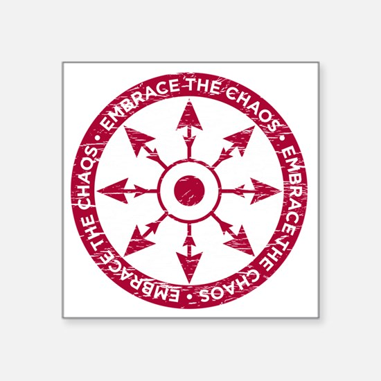"Embrace the chaos Square Sticker 3"" x 3"""
