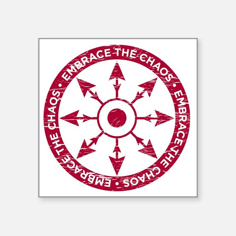 "Embrace the chaos Square Sticker 3"" x 3"""