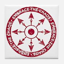 Embrace the chaos Tile Coaster