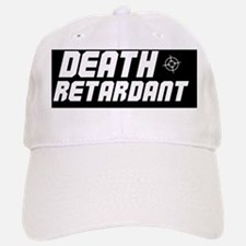 Death Retardant Cap