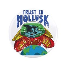 "Emperor-Mollusk-World-BT 3.5"" Button"