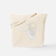 no_drink_2_days_DarkT Tote Bag