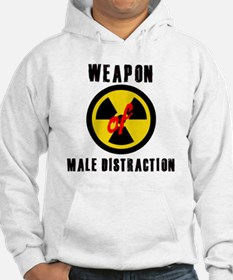 weapon of male distraction Hoodie