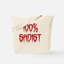100% Sadist Tote Bag