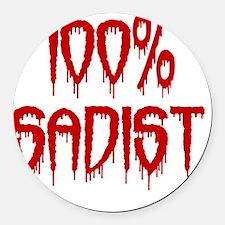 100% Sadist Round Car Magnet