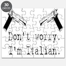Dont worry. Im Italian - Gun Puzzle