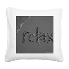 relax bw 8x10 Square Canvas Pillow