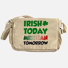 Irish Today Mexican Tomorrow Messenger Bag