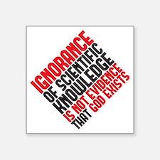"""ignorance2 copy Square Sticker 3"""" x 3"""""""