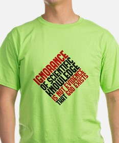 ignorance2 copy T-Shirt