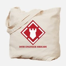 SSI - 20th Engineer Brigade with Text Tote Bag