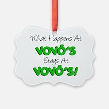 What Happens At Vovos Ornament