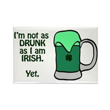 Im not as drunk as I am Irish.  Y Rectangle Magnet