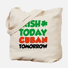 Irish Today Cuban Tomorrow Tote Bag