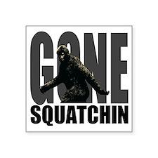 "deluxegonesquatchin Square Sticker 3"" x 3"""