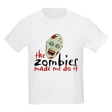 Zombie Made Me Kids T-Shirt