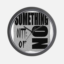 something out of nothing Wall Clock