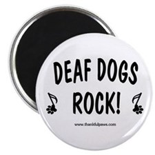 Deaf Dogs Rock Magnet