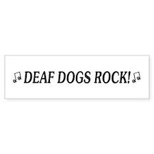 Deaf Dogs Rock Bumper Bumper Sticker