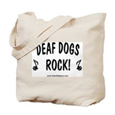 Deaf Dogs Rock Tote Bag