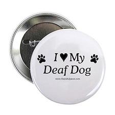Love My Deaf Dog Button