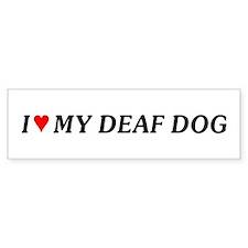 Love My Deaf Dog Bumper Bumper Sticker