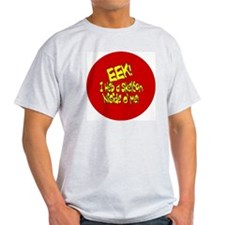EEK.BUTTON T-Shirt