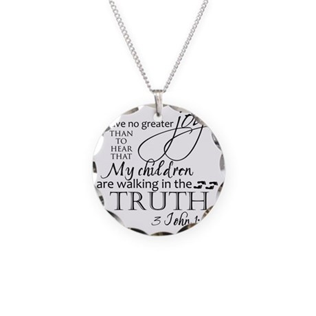 3John1:4---MyChildrenWalkinT Necklace Circle Charm