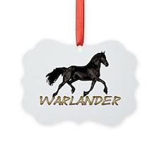 Warlander single Ornament