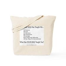 My Deaf Dog Taught Me Tote Bag