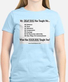 My Deaf Dog Taught Me T-Shirt